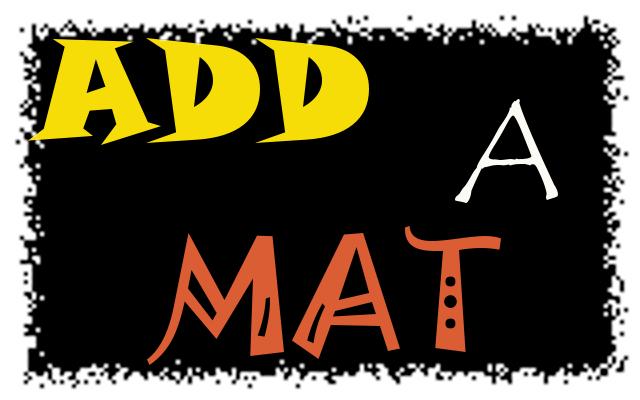 Add A Mat