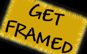 get framed